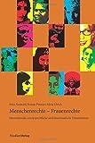 Menschenrechte - Frauenrechte: Internationale, europarechtliche und innerstaatliche Dimensionen