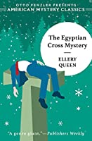 The Egyptian Cross Mystery (Ellery Queen Mysteries)