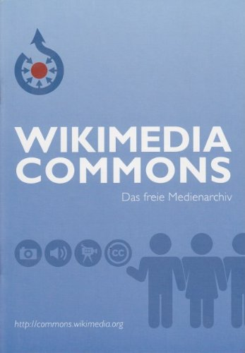 Wikimedia Commons. Das freie Medienarchiv (Broschüre)