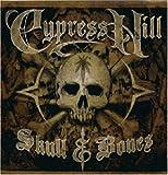 Songtexte von Cypress Hill - Skull & Bones