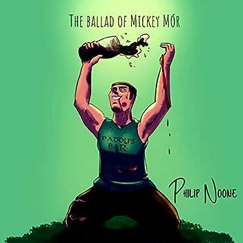 The Ballad of Mickey Mór