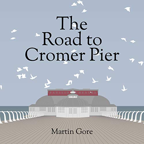 The Road to Cromer Pier audiobook cover art