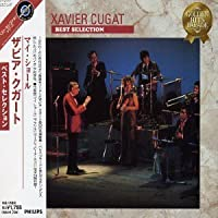 Best Selection by Xavier Cugat (2007-12-15)