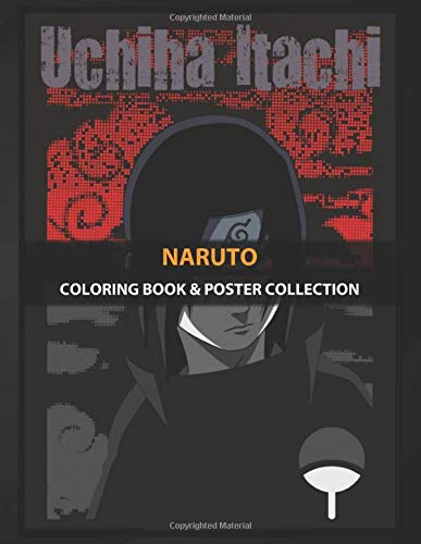 Coloring Book & Poster Collection: Naruto Itachi Is The Older Brother Of Sasuke Uchiha And Is Res Anime &…