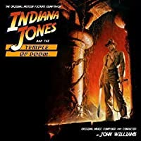 Indiana Jones and the Temple of Doom: Original Motion Picture Soundtrack