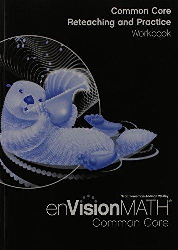 Envision Math Common Core: Reteaching and Practice Workbook, Grade 3