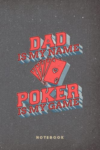 Dad Poker Chip Online Gambler Tournament Ace Flush Card Game Notebook Journal: Funny Fathers Day Lined Journal Gift - Father's Day Dad from Daughter ... Gift for Fathers day - 6x9 Inch 120 Pages