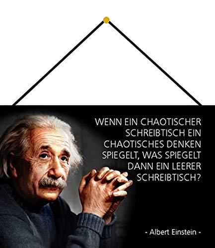 Blechschild 20x30cm gewölbt mit Kordel Wenn EIN chaotischer Schreibtisch Zitat Einstein Deko Geschenk Schild
