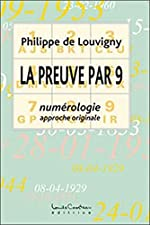 Preuve par 9 - Numérologie approche originale de Philippe De Louvigny