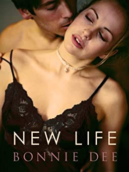 New Life by [Bonnie Dee]