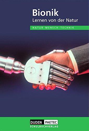 Duden Natur - Mensch - Technik - Themenbände: Bionik - Lernen von der Natur: Schülerbuch