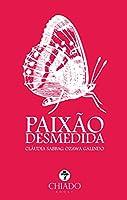 Paixão desmedida (Portuguese Edition)