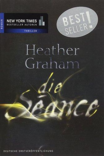 Die Séance (New York Times Bestseller Autoren: Thriller/Krimi)