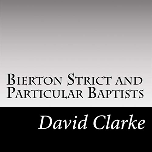 Bierton Strict and Particular Baptists cover art