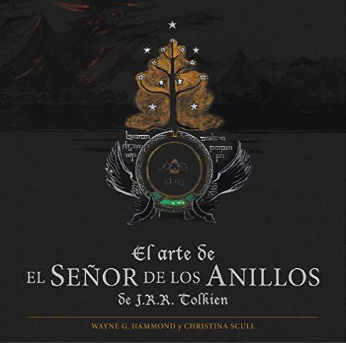 El arte de El Señor de los Anillos de J. R. R. Tolkien (Biblioteca J. R. R. Tolkien)