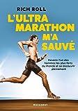 L'Ultra marathon m'a sauvé (Poche-Vie quotidienne)