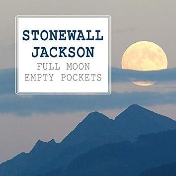 Full Moon Empty Pockets