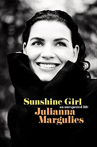 Compare Textbook Prices for Sunshine Girl: An Unexpected Life  ISBN 9780525480259 by Margulies, Julianna