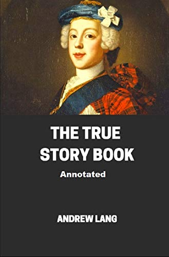 The True Story Book Annotated (English Edition)