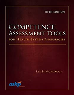 By American Society of Health-System P - Competence Assessment Tools for Health-System Pharmacies (5th Edition) (2015-01-30) [Hardcover]
