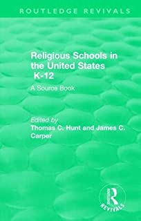 Religious Schools in the United States K-12 (1993): A Source Book
