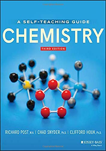Compare Textbook Prices for Chemistry: Concepts and Problems, A Self-Teaching Guide,  Wiley Self-Teaching Guides 3 Edition ISBN 9781119632566 by Post, Richard,Snyder, Chad,Houk, Clifford C.