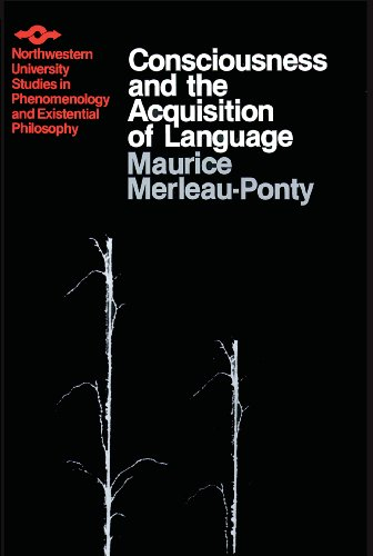 Consciousness and the Acquisition of Language (Studies in Phenomenology and Existential Philosophy) (English Edition)