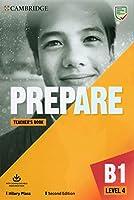 Prepare Level 4 Teacher's Book with Downloadable Resource Pack (Cambridge English Prepare!)