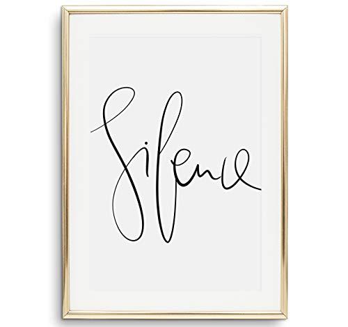 Tales by Jen Kunstdruck, Sprüche Poster: Silence | Stilvolles Premium Poster auf hochwertigem Papier | Handlettering Bilder als stylische Wohnzimmer Deko und als Wohnaccessoires | Ohne Bilderrahmen