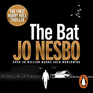 The Bat     A Harry Hole Thriller, Book 1              By:                                                                                                                                 Jo Nesbo                               Narrated by:                                                                                                                                 Sean Barrett                      Length: 10 hrs and 43 mins     2,344 ratings     Overall 4.1