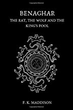 Benaghar: The Rat, The Wolf and The King's Fool
