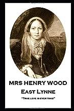 "Mrs Henry Wood - East Lynne: ""True love is ever timid"""