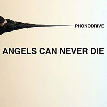 Angels Can Never Die