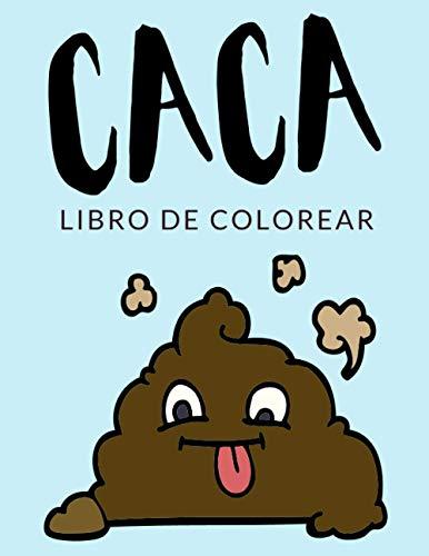 Caca Libro de Colorear: Libro de Colorear Caca, Más de 30 Páginas Para Colorear, Emoji de Popo, Caca Kawaii, Popo Kawaii Libro para Colorear para ... - Horas de Diversión Garantizadas! ✅