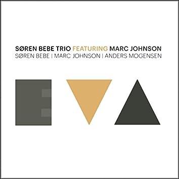 Eva (feat. Marc Johnson, Søren Bebe, Anders Mogensen)