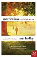 Married Love: And Other Stories (P. S.)