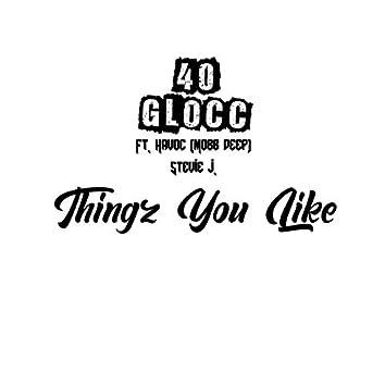 Thingz U Like (feat. Havoc & Stevie J)