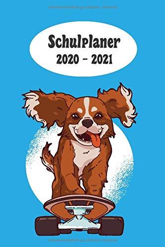 Schulplaner 2020 – 2021: Skateboard Hund Jungen das hausaufgabenheft 2020 - 2021 für das neue schuljahr ; mit kalender, stundenplan für jedes ... meine ziele ; merkheft ; geschenkidee