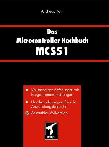 Das Microcontroller Kochbuch MCS51