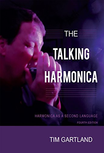Harmonica As A Second Language: Fourth Edition (Kindle Edition)