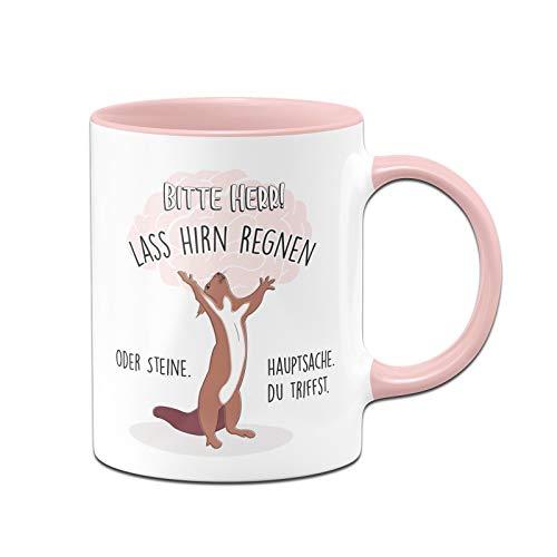 Tassenbrennerei Eichhörnchen Tasse mit Spruch Bitte Herr! Lass Hirn Regnen oder Steine - Kaffeetasse lustig - Dumme Menschen - Spülmaschinenfest (Rosa)