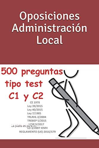 Oposiciones Administración Local: 10 Simulacros de examen