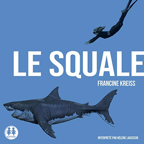 Le squale audiobook cover art