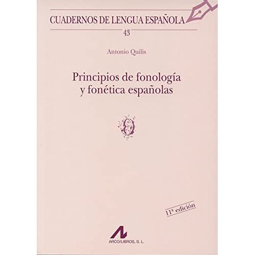 Principios de fonología y fonética españolas o Cuadernos de ...