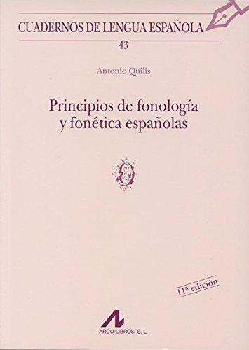Principios de fonología y fonética españolas (o) (Cuadernos de lengua española)