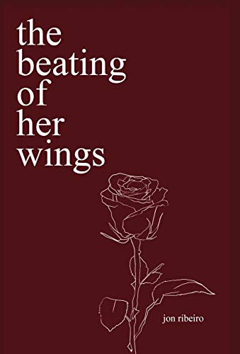 the beating of her wings: poems