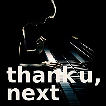thank u, next (piano version)