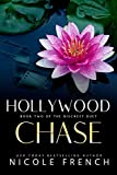 Hollywood Chase: A secret celebrity romance (The...