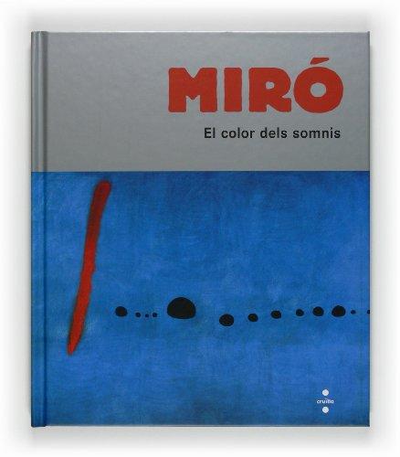 Miró, el color dels somnis