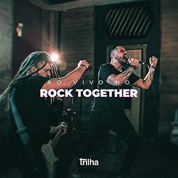 Ao Vivo no Rock Together